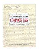 History of American Constitutional or Common Law