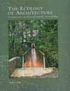 Ecology of Architecture: A Complete Guide to Creating the Environmentally Conscious Building