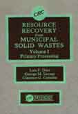 Resource Recovery from Municipal Solid Wastes, Vol. 1