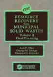 Resource Recovery from Municipal Solid Wastes, Vol. 2