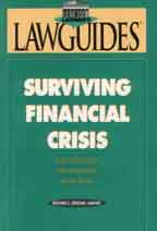 Surviving Financial CrisIs: Legal Options For Dealing With Debt