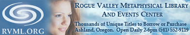 Rogue Valley Metaphysical Library and Events Center